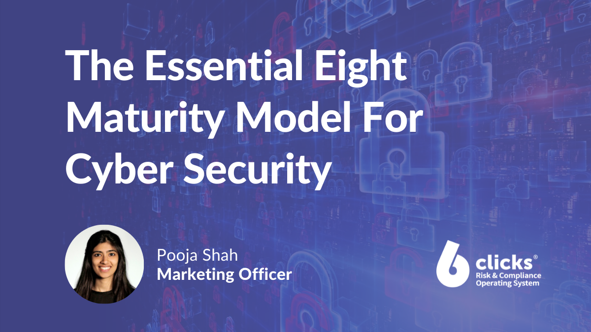 The Essential Eight Maturity ModelForCyber Security
